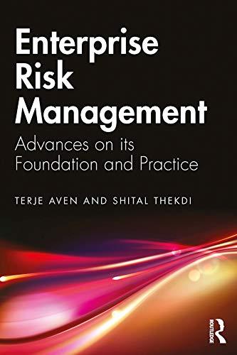 Enterprise Risk Management: Advances on its Foundation and Practice (English Edition)