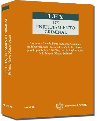 Ley de Enjuiciamiento Criminal (doble versión) - Contiene la Ley de Enjuiciamiento Criminal, en doble redacción, antes y después de la reforma operada Nueva Oficina Judicial (Código Profesional) por Departamento de Redacción Aranzadi