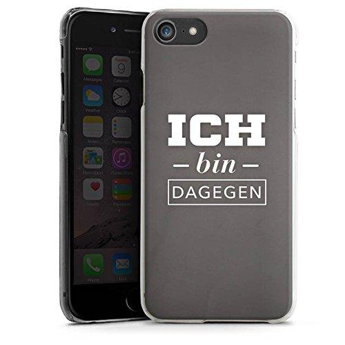 Apple iPhone X Silikon Hülle Case Schutzhülle Ich bin dagegen Sprüche Statement Hard Case transparent