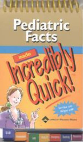 Pediatric Facts Made Incredibly Quick! (Incredibly Easy! Series) (2006-01-01)