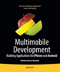 Cracking iPhone and Android Native Development: Cross-Platform Mobile Apps Without the Kludge