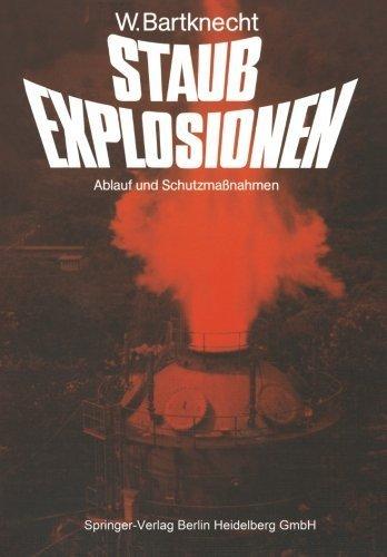 Staubexplosionen: Ablauf und Schutzma????nahmen (German Edition) by Wolfgang Bartknecht (2014-09-12)