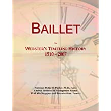 Baillet: Webster's Timeline History, 1510-2007
