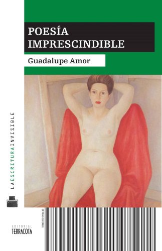 Poesía imprescindible por Guadalupe Amor