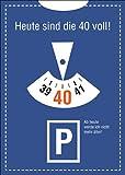 Lustige Einladungskarte zum 40. Geburtstag im Parkuhr Look: Heute sind die 40 voll! Ab heute werde ich nicht mehr älter! • auch zum direkt Versenden mit ihrem persönlichen Text als Einleger.