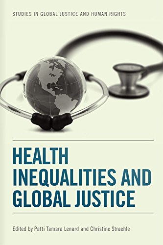 Health Inequalities and Global Justice (Studies in Global Justice and Human Rights)