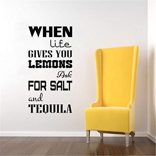 wandaufkleber 3d Wenn das Leben Ihnen Zitronen gibt, bitten Sie um Salz und Tequila Wenn Sie Zitronen geben, bitten Sie um Salz und Tequila