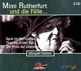 Mimi Rutherfurt und die Fälle... (4): Drei Kriminalgeschichten