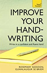 Improve Your Handwriting: Teach Yourself by Sassoon, Rosemary (2010) Paperback