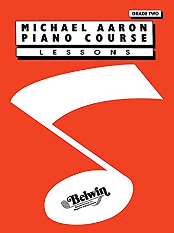 Michael Aaron Piano Course: Lessons Grade 2