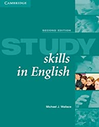 Study Skills in English Student's book: A Course in Reading Skills for Academic Purposes by Michael J. Wallace (2004-12-20)