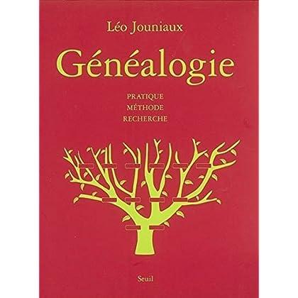 Généalogie : Pratique Méthode Recherche