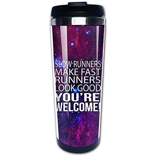 JULOE Langsame Läufer Lassen schnelle Läufer gut Aussehen. Sie sind willkommen. Kaffeetassen Edelstahl-Trinkflaschenbecher Reisebecher Kaffeebecher