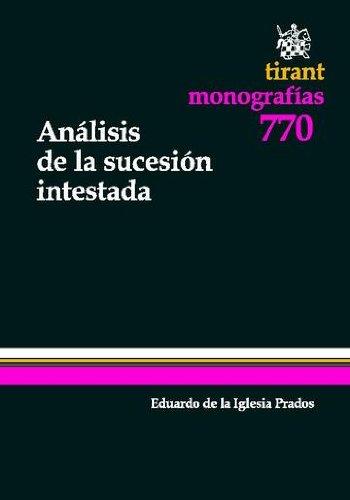 Análisis de la sucesión intestada por Eduardo de la Iglesia Prados