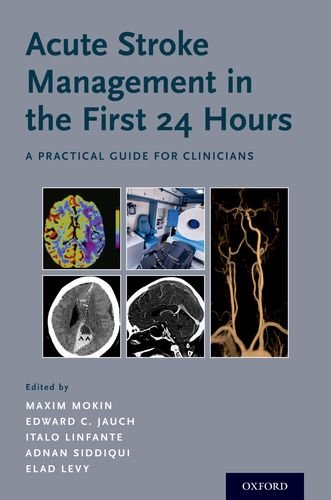 Acute Stroke Management in the First 24 Hours: A Practical Guide for Clinicians