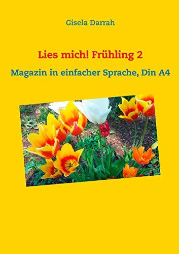 Lies mich! Frühling 2: Magazin in einfacher Sprache, Din A4 (Lies ...