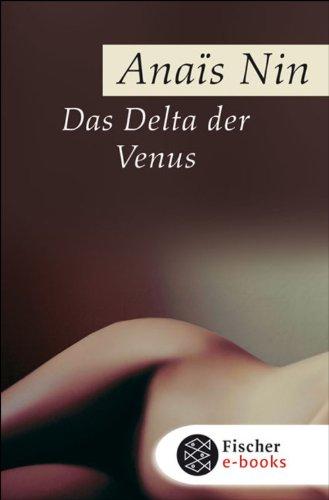 Das Delta der Venus: Erotische Erzählungen (Fischer Klassik)