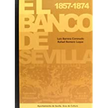El Banco de Sevilla 1857-1874