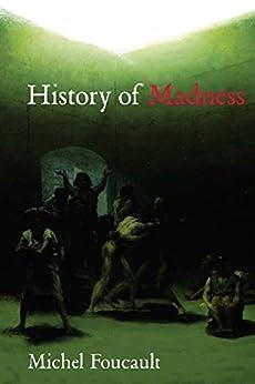 History of Madness de [Foucault, Michel]