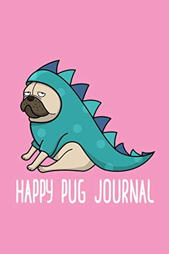 Happy Pug Journal: Lined Writing Notebook 100 pages 6x9 - Cute Pug in a Costume Journal (Doggy Happy Halloween)