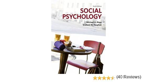 Social psychology amazon prof michael hogg prof graham social psychology amazon prof michael hogg prof graham vaughan 9780273725961 books fandeluxe Choice Image