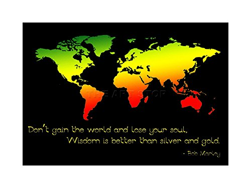 GAIN WORLD LOSE YOUR SOUL BOB MARLEY QUOTE FRAME ART PRINT PICTURE F12X363 (Frame Gain)