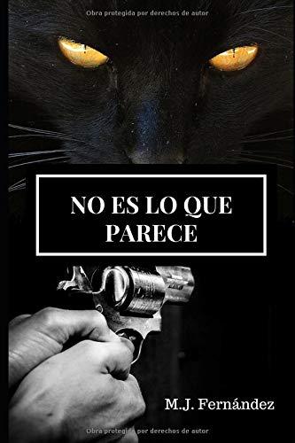 No es lo que parece.: Un caso del inspector Salazar. por M.J. Fernández
