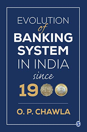 Evolution of Banking System in India since 1900