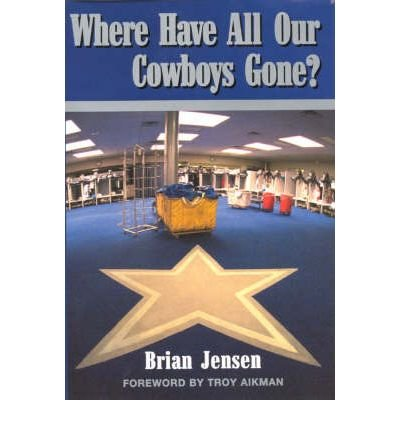 Where Have All Our Cowboys Gone? (Hardback) - Common
