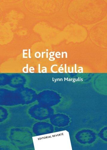 El Origen De La Célula por Lynn Margulis