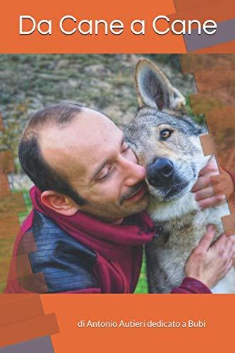 Da cane a cane: Bubi ci spiega come funziona