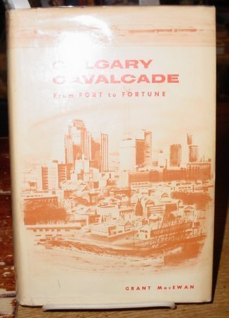 calgary-cavalcade-from-fort-to-fortune