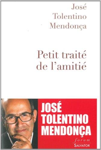 Petit traité de l'amitié par José Tolentino Mendonça