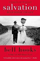 Salvation: Black People and Love (Bell Hooks Love Trilogy (Paperback))