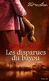 Les disparues du bayou (La contre-attaque t. 2)
