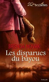 Les disparues du bayou (La contre-attaque t. 2) par [Novak, Brenda]