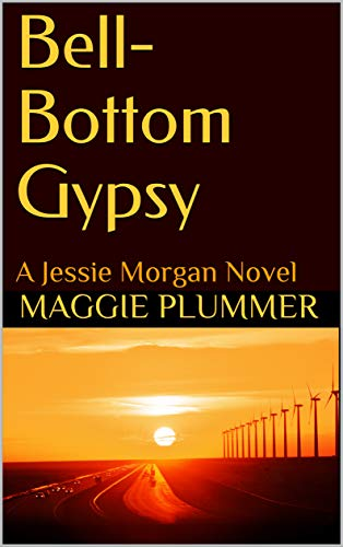 Book cover image for Bell-Bottom Gypsy: A Jessie Morgan Novel