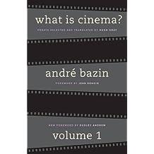 What Is Cinema?: Volume I: v. 1