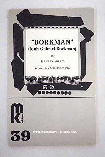 Borkman por Henrik Ibsen