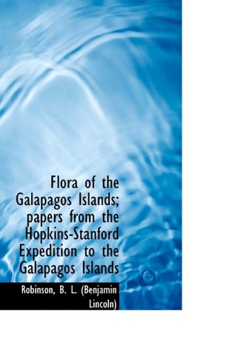 Flora of the Galápagos Islands; papers from the Hopkins-Stanford Expedition to the Galapagos Islands