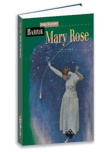Mary Rose par James Matthew Barrie