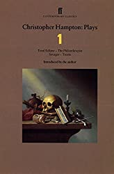 Christopher Hampton Plays 1: Total Eclipse; The Philanthropist; Savages; Treats: Total Eclipse, The Philanthropist, Savages, Treats v. 1 (Faber Contemporary Classics) by Christopher Hampton (1997-02-17)