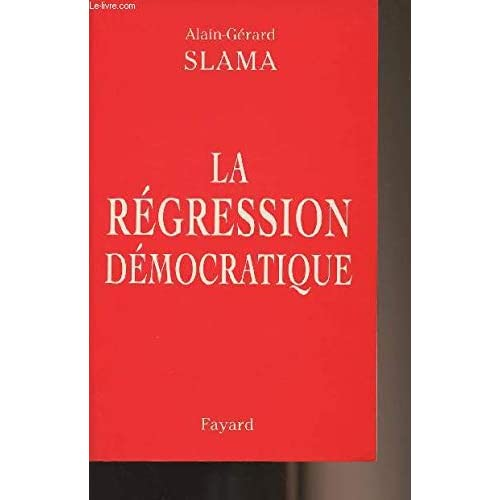 La régression démocratique