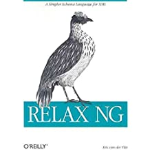 [(RELAX NG)] [By (author) Eric Van Der Vlist] published on (January, 2004)