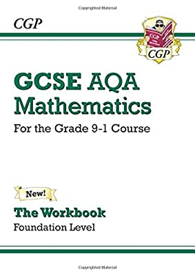GCSE Maths AQA Workbook: Foundation - for the Grade 9-1 Course (CGP GCSE Maths 9-1 Revision) from Coordination Group Publications Ltd (Cgp)