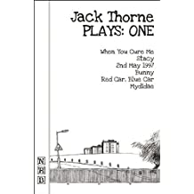 Jack Thorne Plays: One (When You Cure Me, Stacy, 2nd May 1997, Bunny, Red Car, Blue Car, Mydidae) by Jack Thorne (2014-11-27)