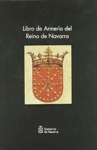 Descargar Libro Libro de armeria del reino de Navarra de Juan José Menéndez Pidal, Faustino Martinena Ruiz