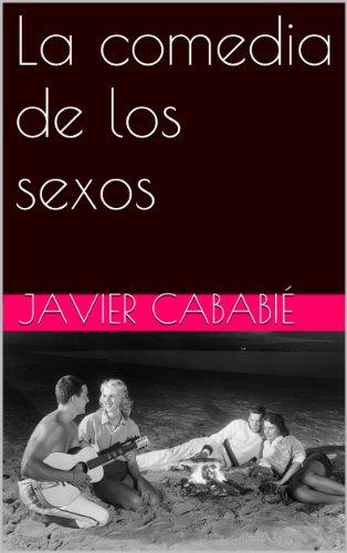 La comedia de los sexos por Javier Cababié