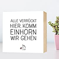Komm Einhorn wir gehen - Holzbild 15x15x2 zum Hinstellen/Aufhängen, Spruch - schwarz-weißes Holz-Schild Bild Poster Aufsteller zur Deko/als Geschenk Mitbringsel zum Geburtstag Hochzeit