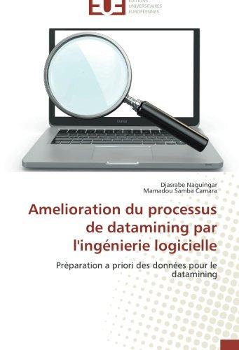 Amelioration du processus de datamining par l'ingénierie logicielle